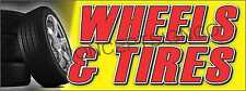 1.5'X4' WHEELS & TIRES BANNER Sign Auto Car Automotive Repair Service Shop Rims