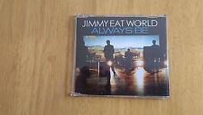 Jimmy eat world  Always be   MCD    Poprock AOR