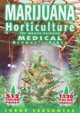 Marijuana Horticulture : The Indoor/Outdoor Medical Grower's Bible, Paperback...