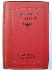 William Hope Hodgson - CAPTAIN GAULT (1917) – First Edition