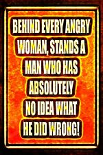 FUNNY SIGN ANGRY WOMAN METAL 8X12 USA MADE MAN CAVE BAR GARAGE  WIFE HUSBAND