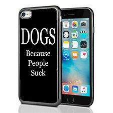 Dogs Because People Suck For Iphone 7 Case Cover By Atomic Market