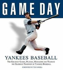 Yankees Baseball : The Greatest Games, Players, Managers and Teams in the...
