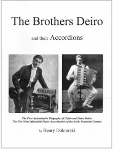 The Brothers Deiro and Their Accordions