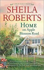 Life in Icicle Falls: Home on Apple Blossom Road 9 by Sheila Roberts (2016,...