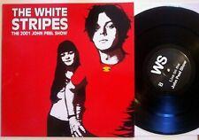 """THE WHITE STRIPES the 2001 John peel show REissue LP VINYL 12"""" 33"""