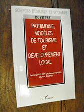 Patrimoine modèle de tourisme et développement local /Cuvelier / Torres / Gadrey