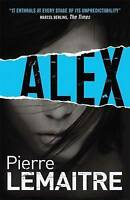 Alex by Pierre Lemaitre (Paperback) New Book