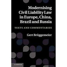 Modernising Civil Liability Law Europe China Brazil R. 9781107007796 Cond=LN:NSD