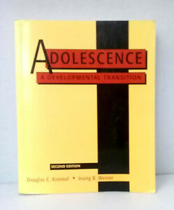 Adolescence: A Developmental Transition by Kimmel, Weiner second edition used