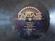"""PICARILLA"" PASO DOBLE FLAMENCO & ""PEUX TU SIFFLER JEANNE"" MUSETTE 78 TOURS RPM"