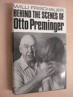 Behind the Scenes of Otto Preminger - an unauthorised bi... by Frischauer, Willi