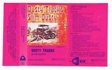 SLIM DUSTY: DUSTY TRACKS   *RARE CASSETTE TAPE*