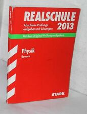 Stark - Physik 2013 Realschule Bayern