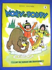 Moky et Poupy Et le Voleur de Fourrures N°5 Ed. Fleurus.