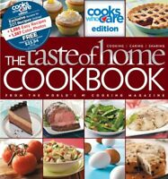 The Taste of Home Cookbook: Cooks Who Care Edition by Taste of Home Magazine The