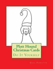 Plott Hound Christmas Cards : Do It Yourself by Gail Forsyth (2015, Paperback)
