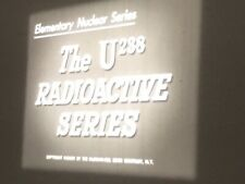 16mm Film The U238 Radioactive Series 400' Sound McGraw Hill Nuclear Physics