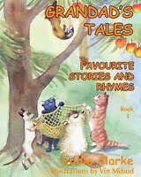 Grandad's Tales: Favourite Stories and Rhymes: Book 1, Eddie Clarke, Very Good B