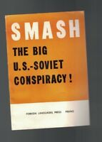 Smash the Big US-Soviet Conspiracy 1967 Booklet China Foreign Language Press