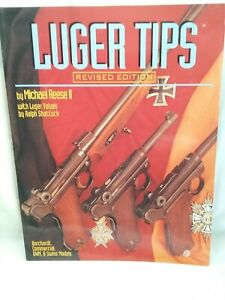 Luger Tips Revised Edition