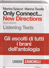 Spiazzi ONLY CONNECT NEW DIRECTIONS Listening texts Zanichelli 16 cd brani....