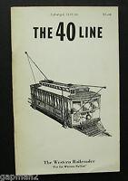 California Western Railroader 1967 The 40 Line soft-cover Book
