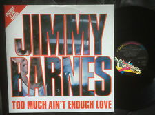 """JIMMY BARNES - TOO MUCH AIN'T ENOUGH LOVE Very rare 1987 OZ 12"""" Single Release!"""