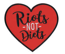Feminist patch - iron-on embroidered riots not diets FREE Australian postage