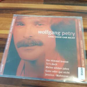 WOLFGANG PETRY : Ganz Oder Gar Nicht    > VG+ (CD)