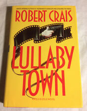 Lullaby Town by Robert Crais (1992, Hardcover, Very Good, 1st, 1st)