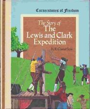 The Story of the Lewis and Clark Expedition (Cornerstones of freedom) by R. Conr