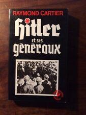 III°REICH/Raymond CARTIER/HITLER ET SES GENERAUX