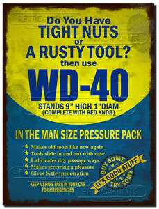 WD-40 Metal Sign Plaque WD40 Tight Nuts Rusty Tool Garage Workshop Man Cave Art