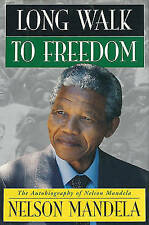 A Long Walk to Freedom by Nelson Mandela (Hardback, 1994)