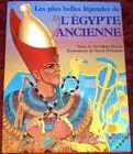 G. Harris /le plus belles légendes de L'EGYPTE ANCIENNE