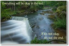 Everything Will Be Okay In The End - NEW Classroom Motivation Poster