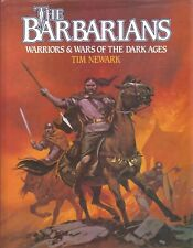 The Barbarians by Tim Newark (1985, Hardcover) Warriors & Wars of Dark Ages ART