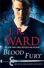 Black Dagger Legacy: Blood Fury : Black Dagger Legacy 3 by J. R. Ward (2018,...