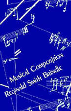 Musical Composition by Reginald Smith Brindle (Paperback, 1986)