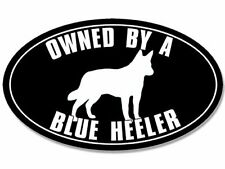 3x5 inch Oval Owned by a Blue Heeler Sticker (Australian Cattle Dog)