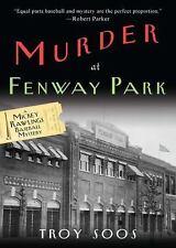 A Mickey Rawlings Mystery: Murder at Fenway Park : A Mickey Rawlings Baseball...
