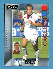 CALCIO CARDS 2005 Panini - Figurina/Sticker -n. 35 - ZOLA - CAGLIARI -New