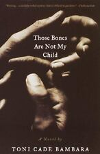 Those Bones Are Not My Child: A Novel by Bambara, Toni Cade