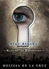 NEW Hardcover Book Blue Bloods Keys to the Repository by Melissa De la Cruz