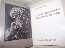 ARTE - Stauffer: GIOVANNI GIACOMETTI Das graphische werk 1997 Catalogue Raisonné