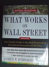 What Works on WALL STREET:  Classic Guide O'Shaughnessy HCDJ 2012 4th ed 682 pp