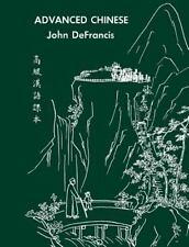 Advanced Chinese by Chia-Yee Teng, Chih-Sheng Yung and John DeFrancis (1966,...