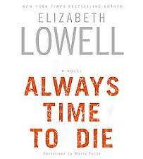 Always Time to Die by Elizabeth Lowell-New Audiobook