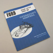 "FORD ROTARY CUTTER 60"" SERIES 908 OPERATORS OWNERS MANUAL"